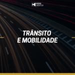 Trânsito e Mobilidade #32